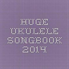 Huge Ukulele Songbook 2014