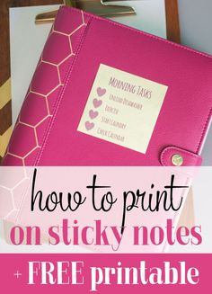 Did you know you can print on sticky notes? Here's a tutorial showing you exactly how to print on Post It notes along with a free printable template.