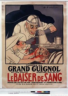 Grand Guignol theater posters.
