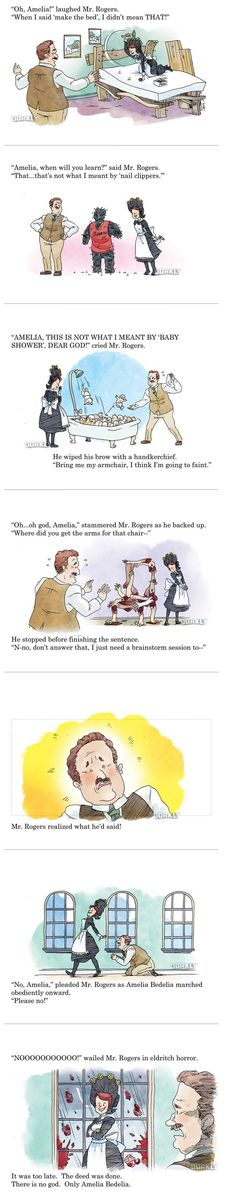 Amelia Bedelia anyone?<<<I hated these books when I was younger I thought they were so stupid
