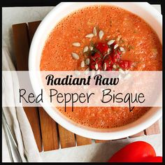 Radiant Raw Red Pepper Bisque  Serves: 2 Ingredients      2 medium red bell peppers, chopped     1 carrot, chopped     ½ cup yellow onion, chopped     ¼ cup cashews (nut free: use sunflower seeds)     1 clove garlic, peeled     ½ cup vegetable broth (without yeast extract) or water     2 tablespoons red wine vinegar     1 teaspoon oregano     ¼ cup coconut milk     sea salt, to taste  Toppings:      pinch of red pepper flakes (optional)     1 avocado, sliced