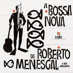 A Bossa Nova de Roberto Menescal e seu Conjunto - album cover
