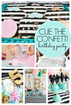 Cue the Confetti Themed Birthday Party - Pretty My Party