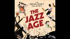 The Bryan Ferry Orchestra - The Jazz Age