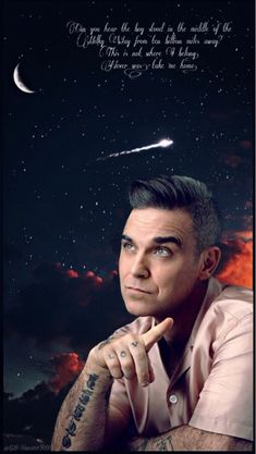 """""""Can you hear the boy stood in the middle of the Milky Way from ten billion miles away? This is not where I belong. Never was, take me home."""" ✨🏡✨ Wallpaper with Robbie Williams. Robbie Williams, S Williams, Entp, Take Me Home, Rock Bands, Famous People, Celebs, Singer, Actors"""