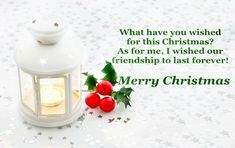 Unique and perfect Christmas wishes for friends and best friend. Pick from cool, sweetest and funny Christmas messages to wish your friend. Christmas Messages For Friends, Happy Christmas Wishes, Merry Christmas Message, Merry Christmas Pictures, Wishes For Friends, Merry Christmas Greetings, Chrismas Wishes, Xmas Pictures, Celebrating Christmas