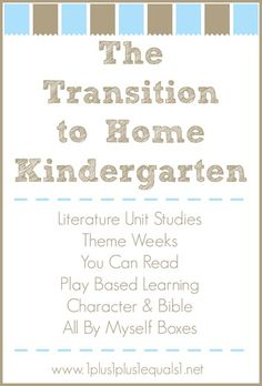 The Transition to Home Kindergarten ~ @{1plus1plus1} Carisa shares their plan