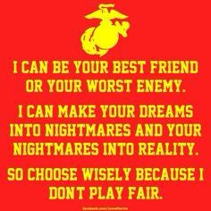 USMC - the price of war means using cover effectively, to camouflage and disappear, to only get as close to an enemy as needed to take em out and totally ruin their party Marine Quotes, Usmc Quotes, Military Quotes, Military Humor, Military Life, Usmc Humor, Military Terms, Military Box, Military Signs