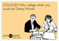 Because you can do the Disney College Program!