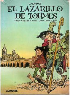 Lazarillo de Tormes. Historia interesante y divertida de un niño