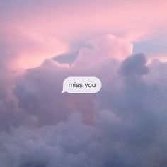 sky, miss you, and clouds