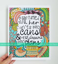 She Turned Her Can'ts Into Cans and Her Dreams Into Plans, Kobi Yamada Graduation Gift, Illustration, Inspiring Quote, 8 x 10 Art Print. $17.50, via Etsy.