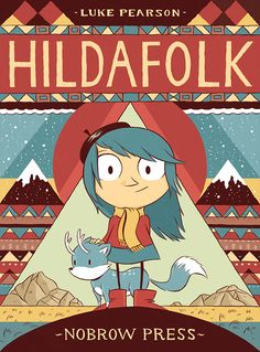 Luke Pearson and the beautifully illustrated Hildafolk Cover