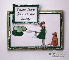 Your love blows me away - Unity Stamp Co