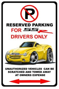 200306 Chevrolet SSR Muscle Cartoon No Parking Sign * Find out more about the great product at the image link.