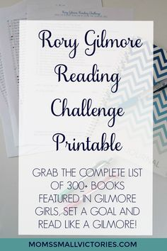 Rory Gilmore Reading Challenge Printable: A Printable so you can get the complete list of 300+ books featured in Gilmore Girls, Set your goal and read like a Gilmore!