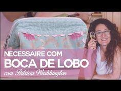 Necessaire Boca de Lobo com Patricia Washhington Patchwork - YouTube