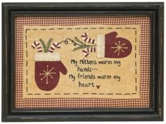 Warm Hands Sampler cute to use on pillow ornament Christmas Sewing, Christmas Embroidery, Primitive Christmas, Christmas Cross, Country Christmas, Christmas Patchwork, Christmas Applique, Christmas Quilting, Christmas Scrapbook