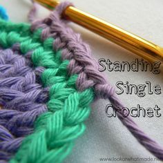 How to Crochet: Standing Single Crochet - Look At What I Made  This is my favourite way to join new yarn in a new round when using single crochet.  No more (sl st, ch 1 joining)...