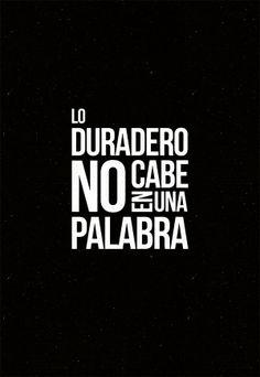 #unposteraldia 004 / Lo duradero no cabe en una palabra