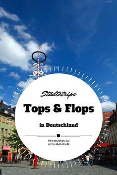 Citytrips Deutschland - Tops & Flops!