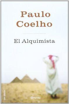 El Alquimista de Paulo Coelho. ¿Cuál es tu sueño? ¿Te ayreves a conseguirlo? The Book Of You, Any Book, Books By Paulo Coelho, I Love Books, Books To Read, Best Kindle, Enough Book, Best Novels, Blue Books