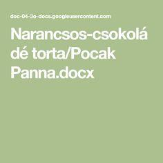 Narancsos-csokoládé torta/Pocak Panna.docx Fitt, Food Cakes