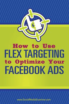 Do you want to improve your Facebook ad performance?  Flex targeting lets you serve Facebook ads to people who share a highly customized combination of interests, behaviors, and demographics.  In this article you'll discover how to use flex targeting with your Facebook ads. Via @smexaminer.