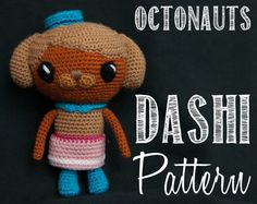 Dashi / Sauci (The Octonauts) Amigurumi Crochet Pattern
