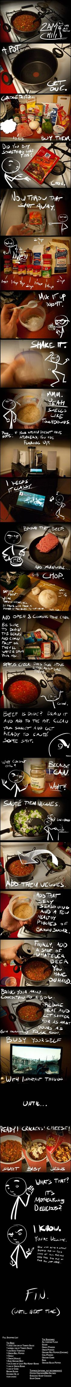 Even if you aren't in need of a chili recipe, you HAVE to read through this. So funny