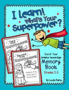 End of year superhero themed memory book for second and third grade. Includes LOTS of fun ways for students to showcase their memories as well as their learning. Students also write about friendship, laughter, kindness, and respect.