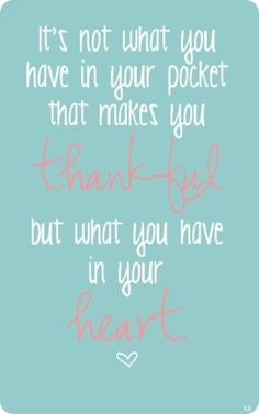 It's not what you have in your pocket that makes you #thankful....#gratitude