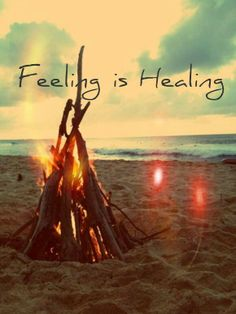 Feeling is healing