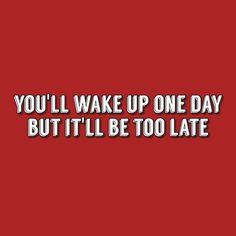 Wake Up, Logos, Day, Frases, Logo