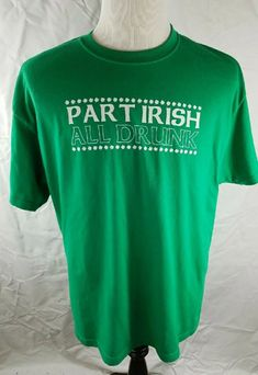 1e06dd354493 St Patrick's Day Novelty T Shirt Size XL Part Irish All Drunk | eBay