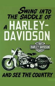 Vintage Harley poster. one day we will do a cross country road trip on the bikes