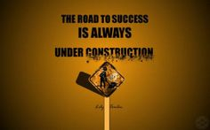 #good_thoughts #motivation_wallpapers. The Road To Success. http://alliswall.com/motivation/the_road_to_success