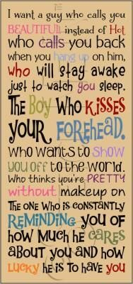 I want a guy who calls you beautiful instead of hot....