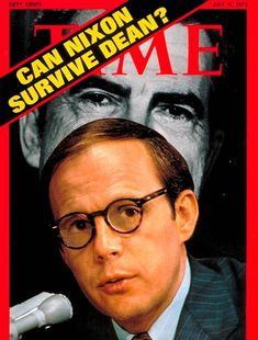John Dean, because he would not lie for Richard Nixon.