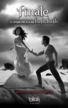 75 Best Young Adult Romance Novels 2019 - Finale (The Hush, Hush Saga Book Mary Sue, Paranormal Romance, Romance Novels, Saga Hush Hush, Books To Read, My Books, Great Books, Amazing Books, Becca