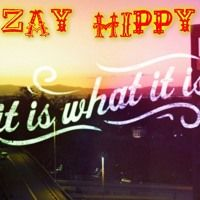 It Is What It Is by Zay Hippy on SoundCloud