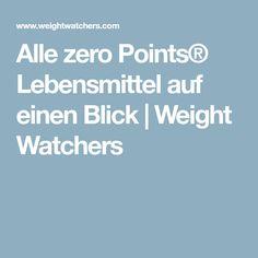 Alle zero Points® Lebensmittel auf einen Blick | Weight Watchers