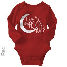 I Love You To The Moon & Back - Long Sleeve Infant Onesie | One-Piece Bodysuit | Baby Clothes | Also On Etsy
