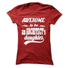 AWESOME TO BE AN ARCHITECTS DAUGHTER T Shirts, Hoodies. Check Price ==► https://www.sunfrog.com/LifeStyle/AWESOME-TO-BE-AN-ARCHITECTS-DAUGHTER-Red-59152073-Ladies.html?41382 $22.99