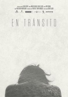 EN TRÁNSITO  (Oskar Tejedor, España, 2016, 87´)