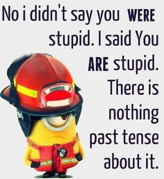 Minions are cute, Adorable and Funny ! Just like Minions, There memes are also extremely hilarious . So here are some very funny and cool minions memes, they will sure leave you laughing for a whi… Funny Minion Pictures, Funny Minion Memes, Minions Quotes, Funny Relatable Memes, Funny Texts, Funny Jokes, Minion Humor, Stupid Pictures, Funny Pics