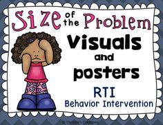 Size of the Problem RTI behavior Intervention tools for special education students and regular education students who need Behavior Intervention. This product includes size for the problem posters, visuals, social stories, and suggestions for activities...