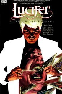 Mike Carey's masterpiece - Lucifer is a great fantasy graphic novel series.