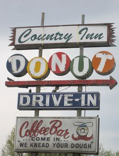 "Country Inn Donut, Drive-in, Coffee Bar. ""Come in... We Knead Your Dough"""