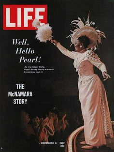 """Pearl Bailey - Life Magazine, December 8, 1967 issue - Visit http://oldlifemagazines.com/the-1960s/1967/december-08-1967-life-magazine.html to purchase this issue of Life Magazine. Enter """"pinterest"""" at checkout for a 12% discount. - Pearl Bailey"""